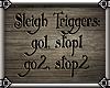 ~E- Winter Triggers Sign