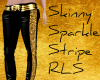 Skinny Sparkle RLS