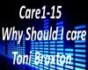 B.F Why Should I care