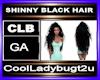 SHINNY BLACK HAIR