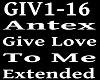 ANTEX - GIVE LOVE TO MY