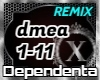 Dependenta Mea - Remix