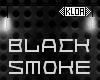 e Death Black Smoke