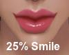 25% Add Smile