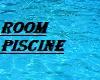 room piscine