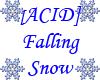 [ACID]Falling Snow