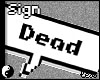 LR - Dead Sign