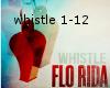 Flo rida (whistle)