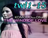 The wind of love-