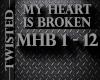 MHB My Heart is Broken