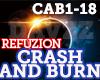 HS - Crash and Burn