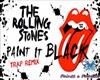 """Remix """"Paint It black """""""