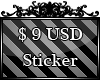 $9 USD sticker