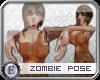 e] Zombie Pose