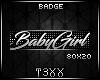!TX - BabyGirl Badge
