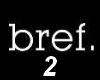 [PA] Bref voice box 2