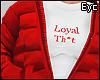 E.Loyal Th*t Red!