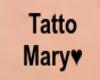 Tatto Mary
