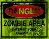 DANGER Zombie Sign