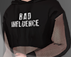 .Bad Influence. crop I