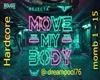 Rejecta Move my Body