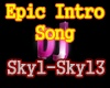 f3~Epic Intro Song Sky