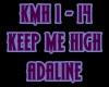 Adaline - Keep me High