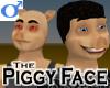 Piggy Face -Male