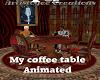 My Coffe Table Animatrd
