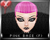 Pink Base Female