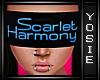 ~Y~Scarlet Harmony