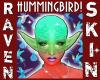 F HUMMINGBIRD SKIN!