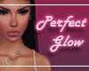 Perfect Glow Ambient