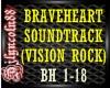 ~BRAVEHEART-VISION ROCK~