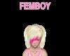 FEMBOY Headsign Pink