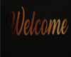 Aari lux Welcome Sign