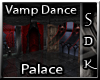 #SDK# Vamp Dance Palace