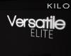 """"""" Versatile Elite"""