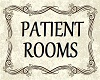 PATIENT ROOMS SIGN