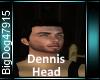 [BD]DennisHead