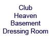 ClubHeaven II Dress Room