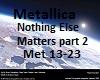 Music ~ Metallica Part2