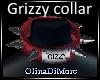 (OD) Grizzy collar Req