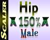 Hip Resizer 150%