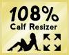 Calf Scaler 108%
