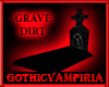 GV The Gothic Grave Dirt