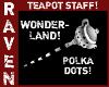 WONDERLAND SPOTTED TPOT!