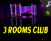 NEON NIGHTCLUB 3 ROOMS