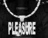 *Custom* Pleasure Chain