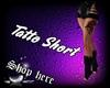 Tatto Short SIL